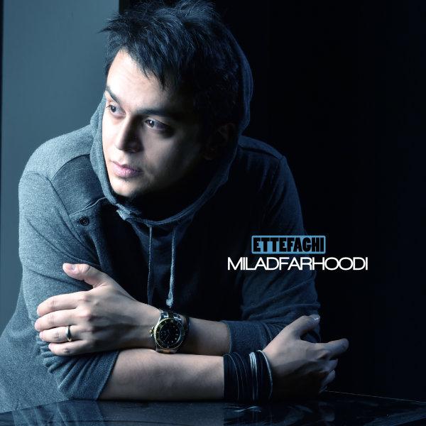 Milad Farhoodi - Ettefaghi