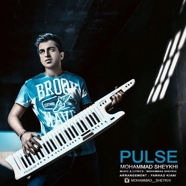 Mohammad Sheykhi - Pulse