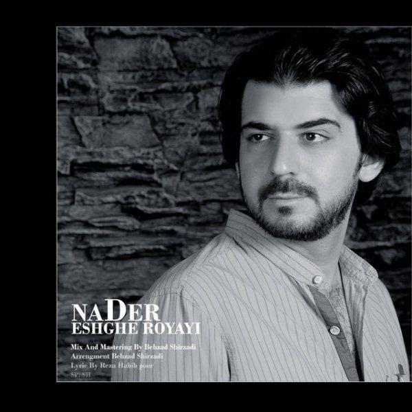 Nader - Eshghe Royayi