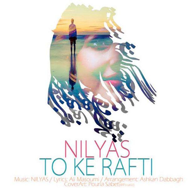 Nilyas - To Ke Rafti