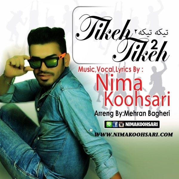 Nima Koohsari - Tikeh Tikeh 2
