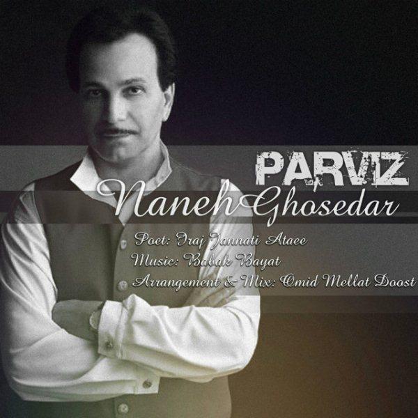 Parviz Khoshrazm - Nane Ghossehdar