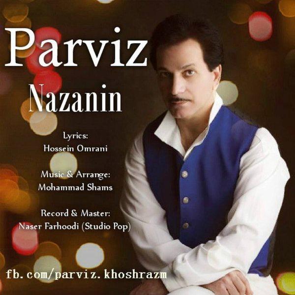 Parviz Khoshrazm - Nazanin