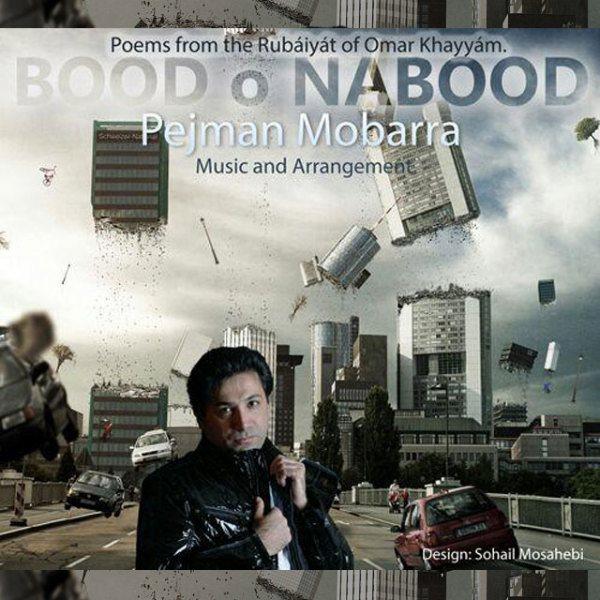 Pejman Mobarra - Bood o Nabod