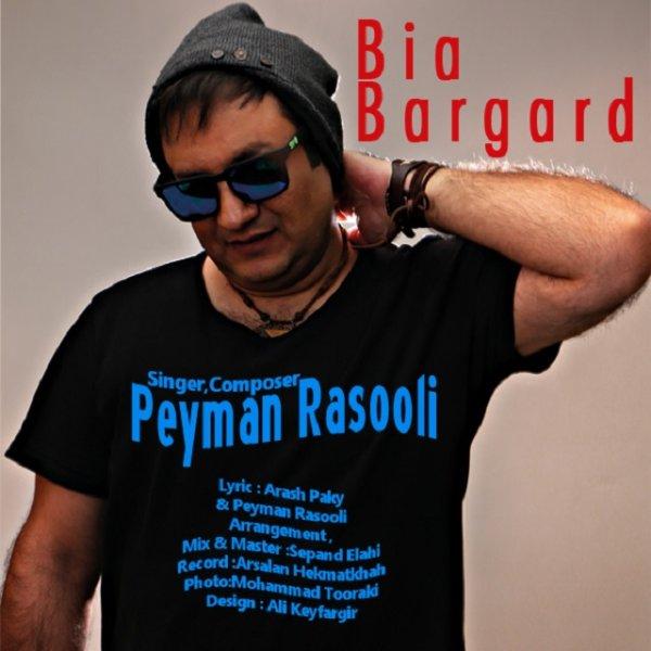 Peyman Rasooli - Bia Bargard