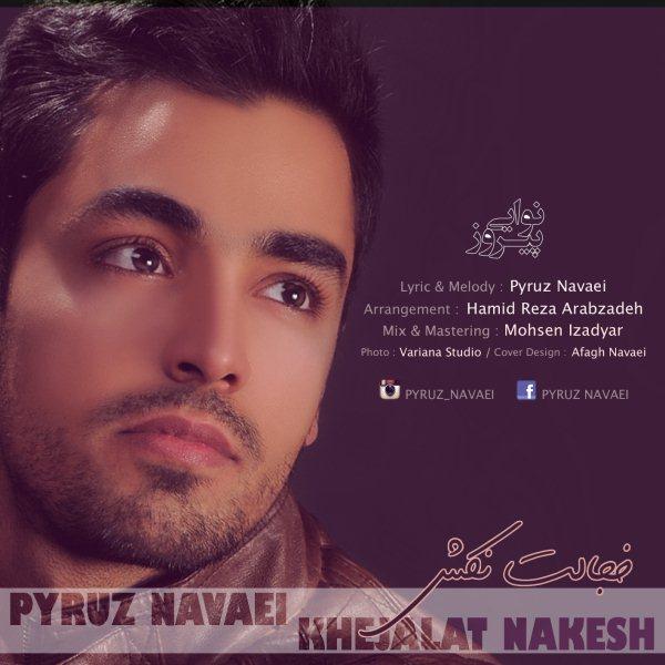 Pyruz Navaei - Khejalat Nakesh