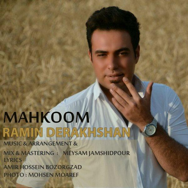 Ramin Derakhshan - Mahkoom