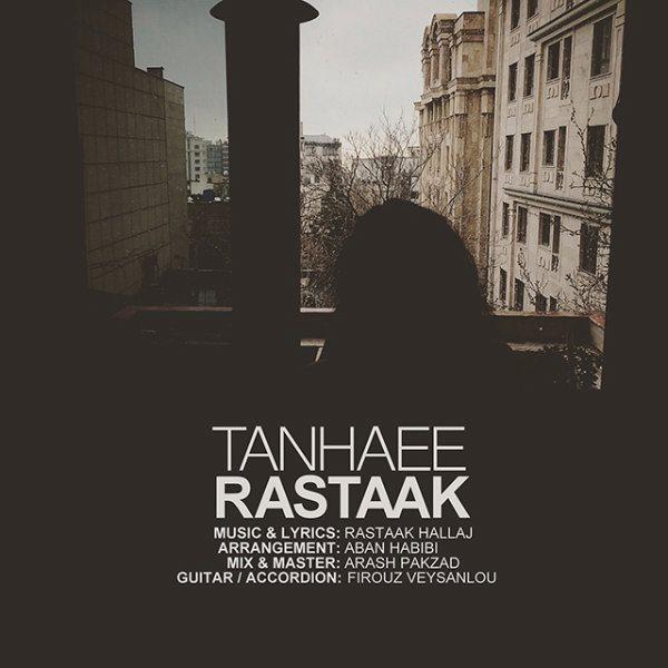 Rastaak - Tanhaee