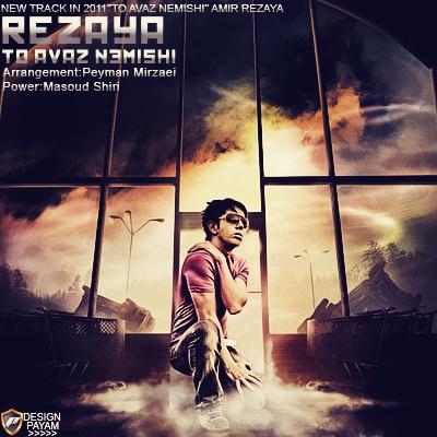 Rezaya - To Avaz Nemishi