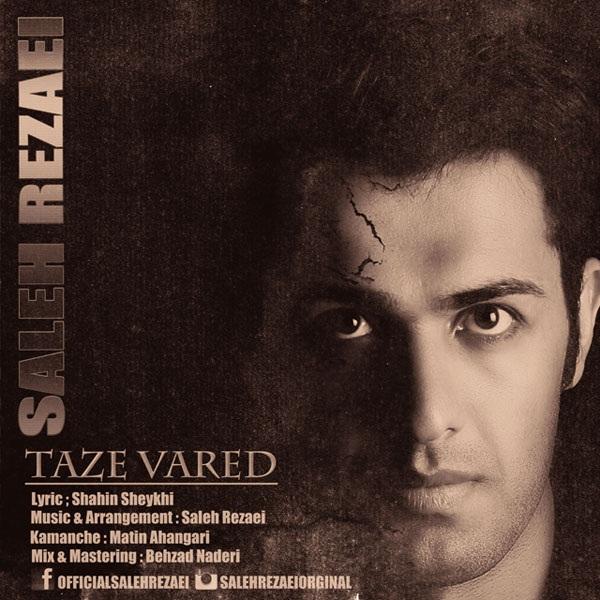 Saleh Rezaei - Taze Vared