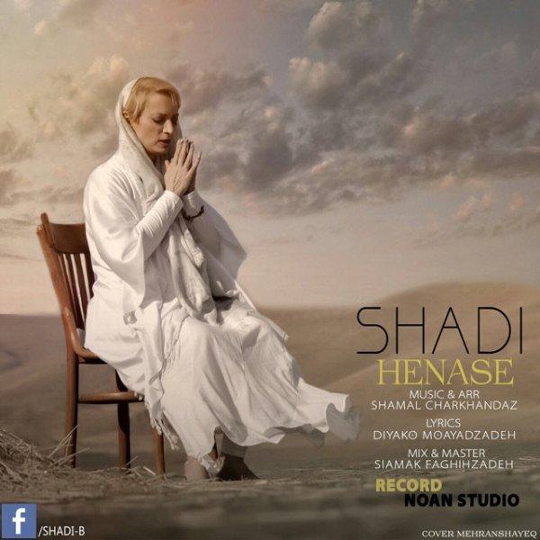 Shadi - Henase