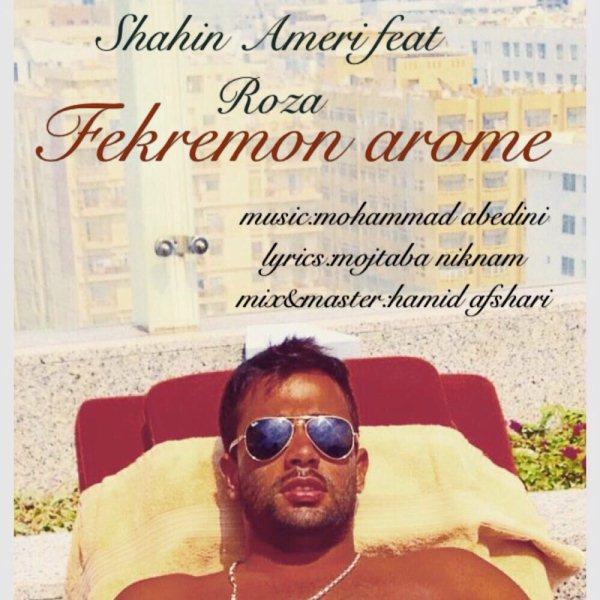 Shahin Ameri - Fekremoon Arome