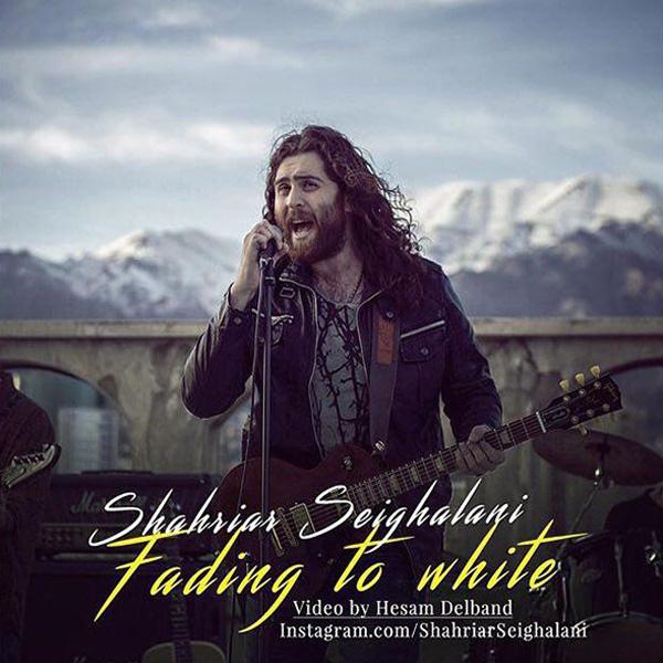 Shahriar Seighalani - Fading To White