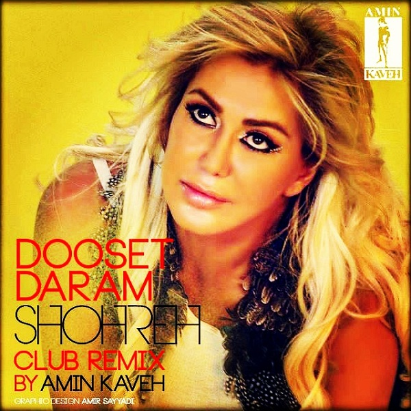 Shohreh Solati - Dooset Daram (Amin Kaveh Remix)