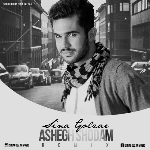 Sina Golzar - Ashegh Shodam (Remix)