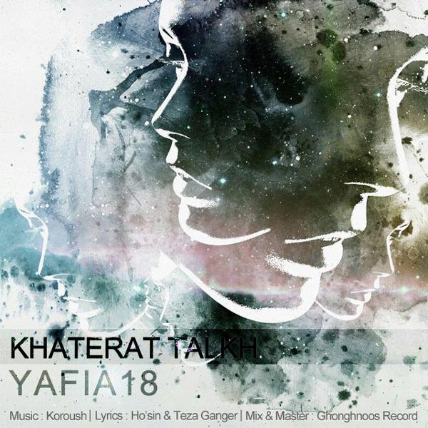 Yafia18 - Khaterat Talkh (Ft Pouya)