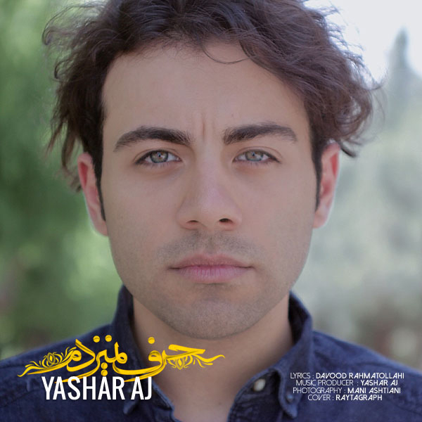 Yashar Aj - Harf Nemizadam