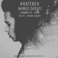 Ahmad-Dashti-Khatereh