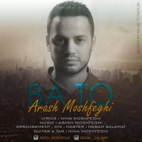 Arash-Moshfeghi-Ba-To