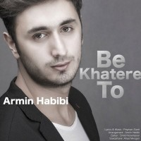 Armin-Habibi-Be-Khatere-To