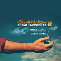 Ehsan-Haghshenas-Shak-Nakon