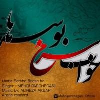 Mahdi-Parchegani-Khabe-Sorkhe-Boose-Ha