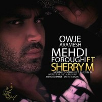 Mehdi-Foroughi-Owje-Aramesh-(Ft-Sherry-M)