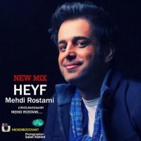 Mehdi-Rostami-Heyf-(Remix)