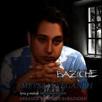 Meysam-Yeganeh-Bazicheh