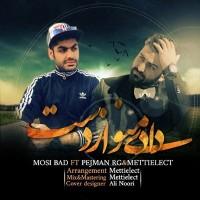 Mosi-Bad-Dadi-Mano-Az-Dast-(Ft-Pejman-RG_Mettielect)