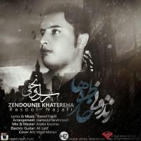 Rasool-Najafi-Zendunie-Khatereha