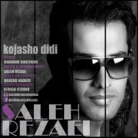 Saleh-Rezaei-Kojasho-Didi