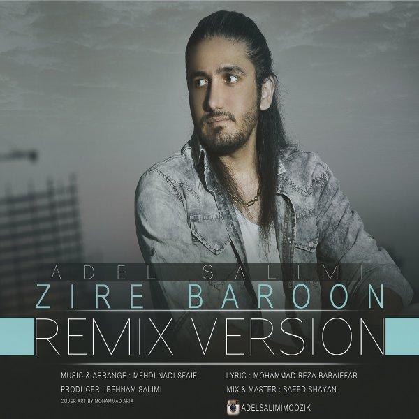 Adel Salimi - Zire Baroon (Remix)