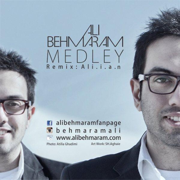 Ali Behmaram - Medley