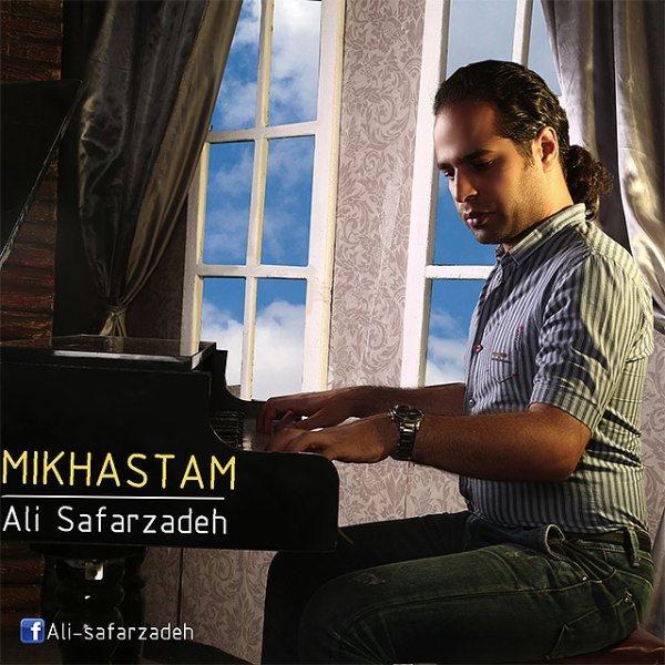 Ali Safarzadeh - Mikhastam
