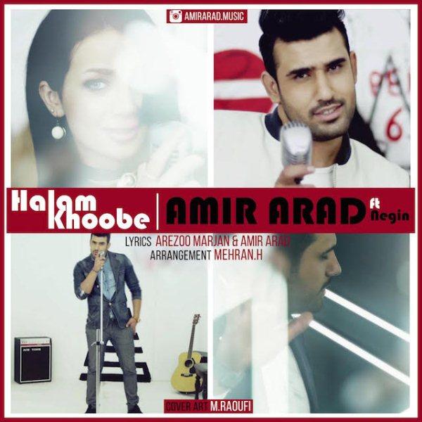 Amir Arad - Halam Khoobe (Ft Negin)