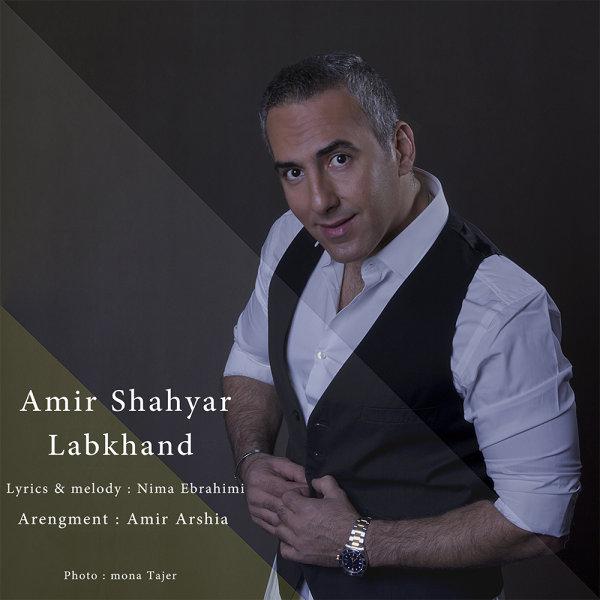 Amir Shahyar - Labkhand