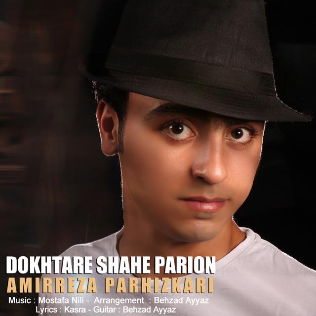 Amirreza Parhizkari - Dokhtare Shahe Parion