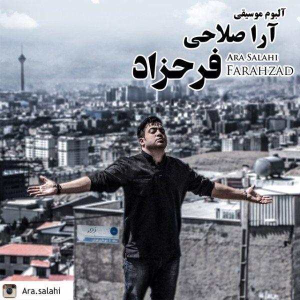 Ara Salahi - Farahzad