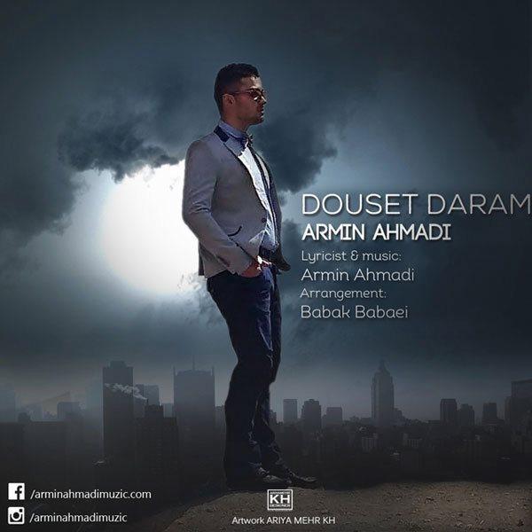 Armin Ahmadi - Dooset Daram