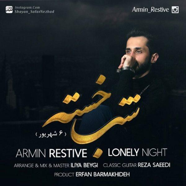 Armin Restive - Shabe Khaste