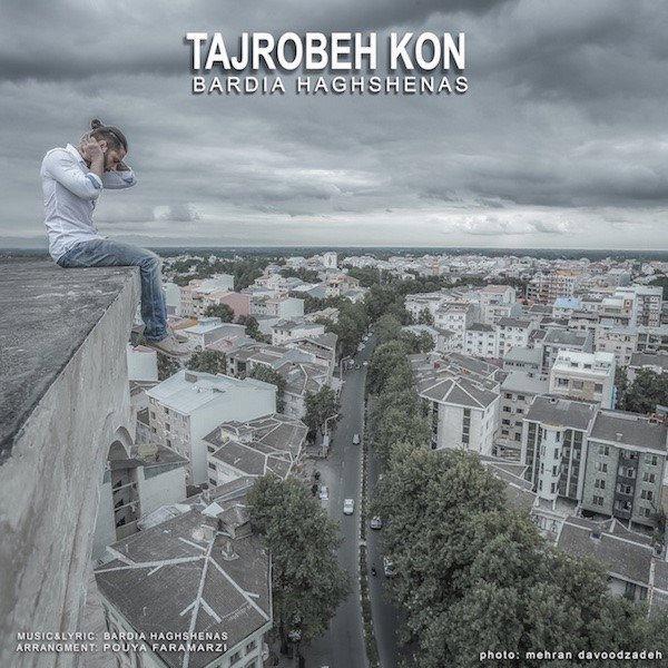 Bardia Haghshenas - Tajrobeh Kon