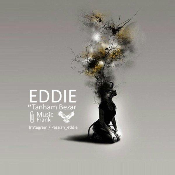 Eddie - Tanham Bezar
