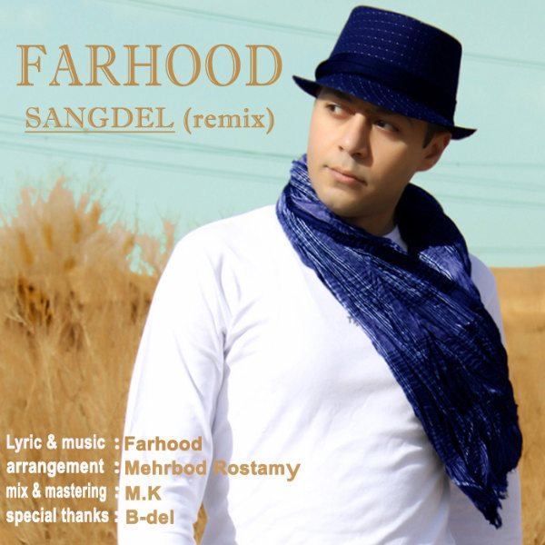 Farhood - Sangdel (Remix)
