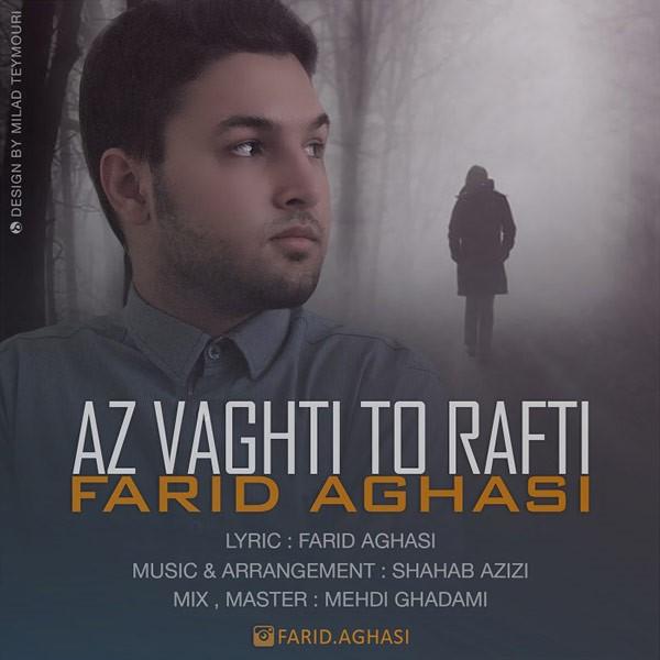 Farid Aghasi - Az Vaghti To Rafti