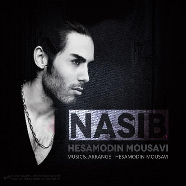 Hesamodin Mousavi - Nasib