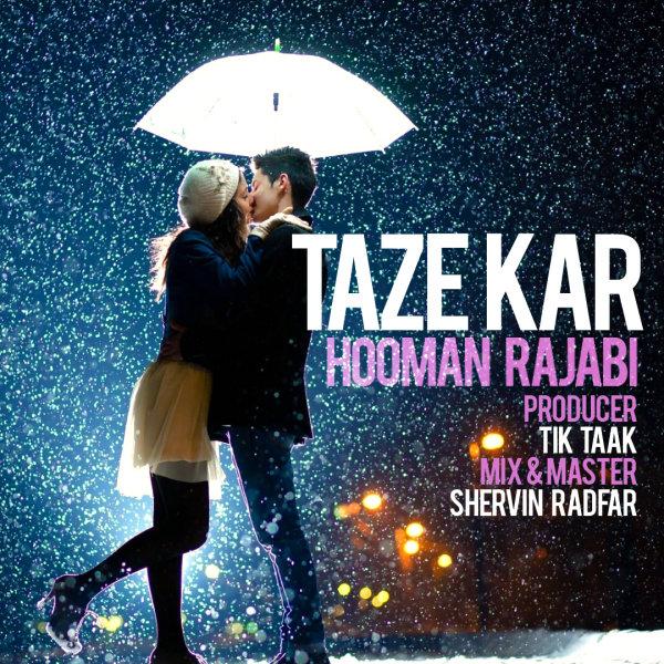 Hooman Rajabi - Taze Kar