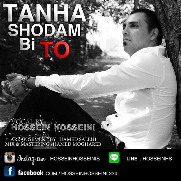 Hossein Hosseini - Tanha Shodam Bi To
