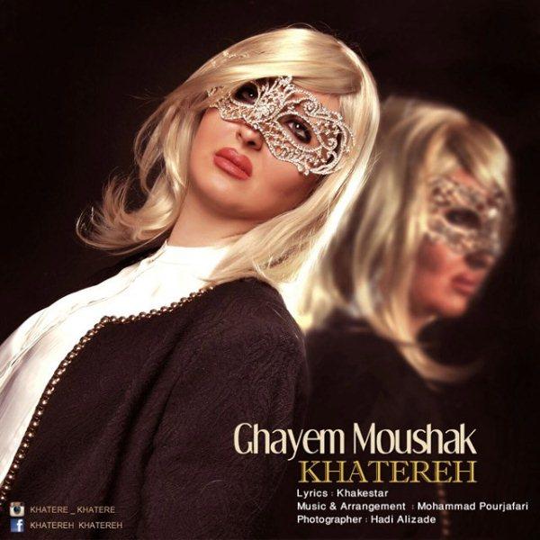 Khatereh - Ghayam Mooshak