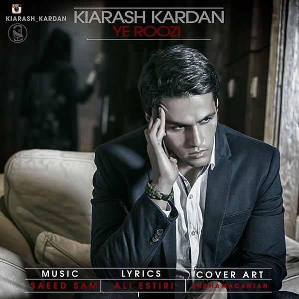 Kiarash Kardan - Ye Roozi
